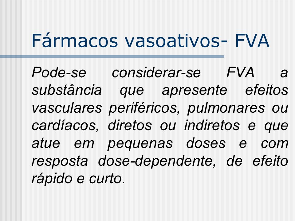 Fármacos vasoativos- FVA