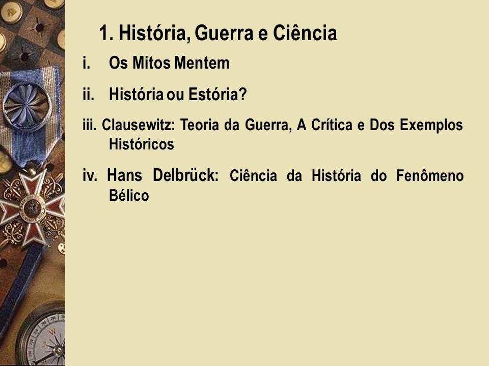 1. História, Guerra e Ciência