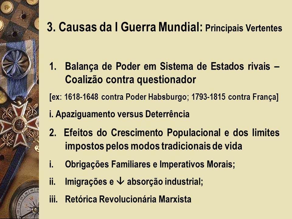 3. Causas da I Guerra Mundial: Principais Vertentes