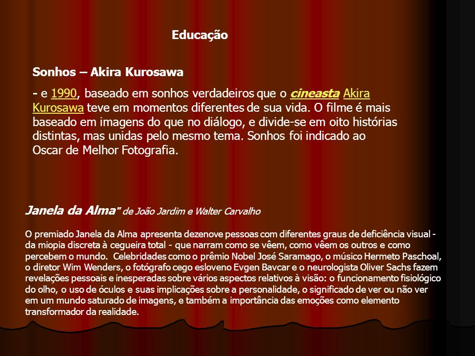 Educação Sonhos – Akira Kurosawa.