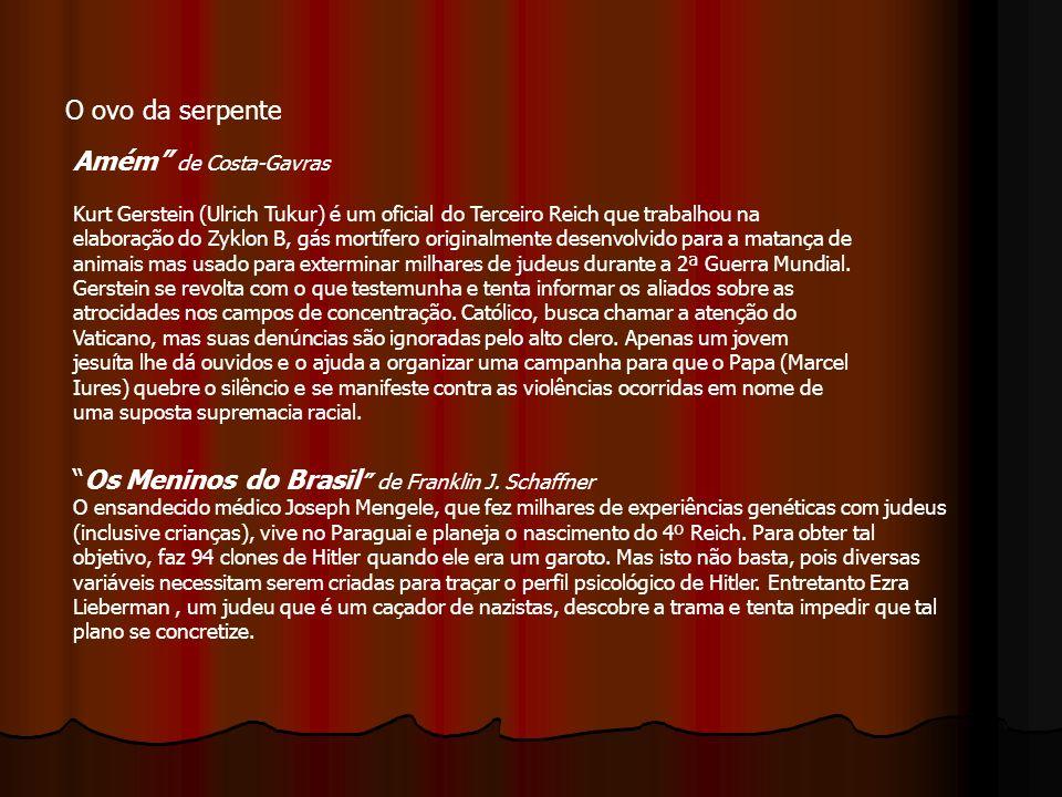 Os Meninos do Brasil de Franklin J. Schaffner
