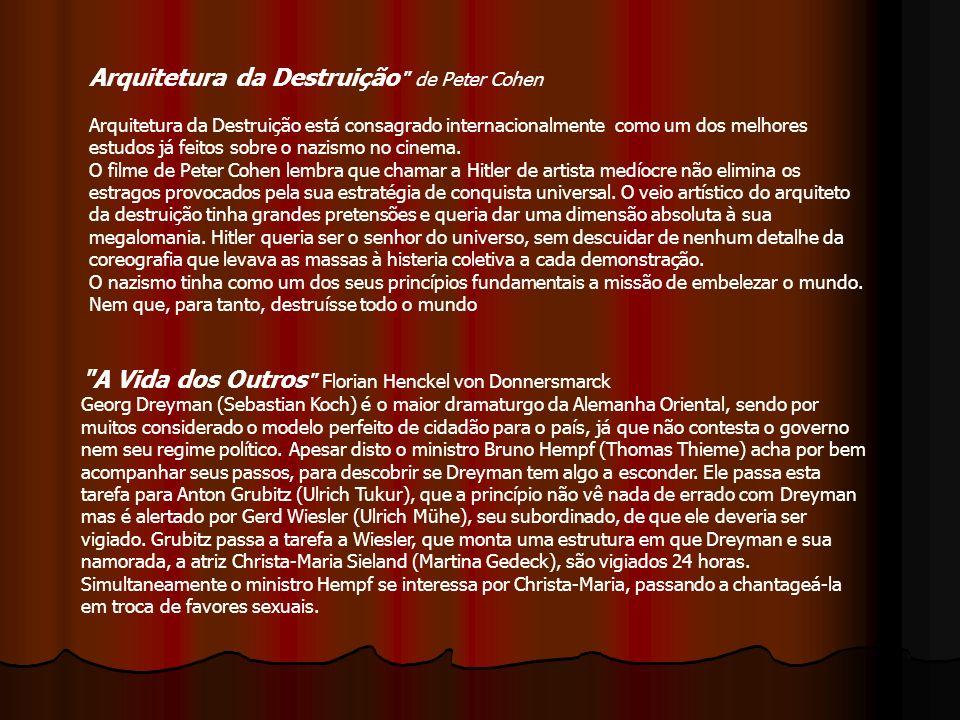 A Vida dos Outros Florian Henckel von Donnersmarck