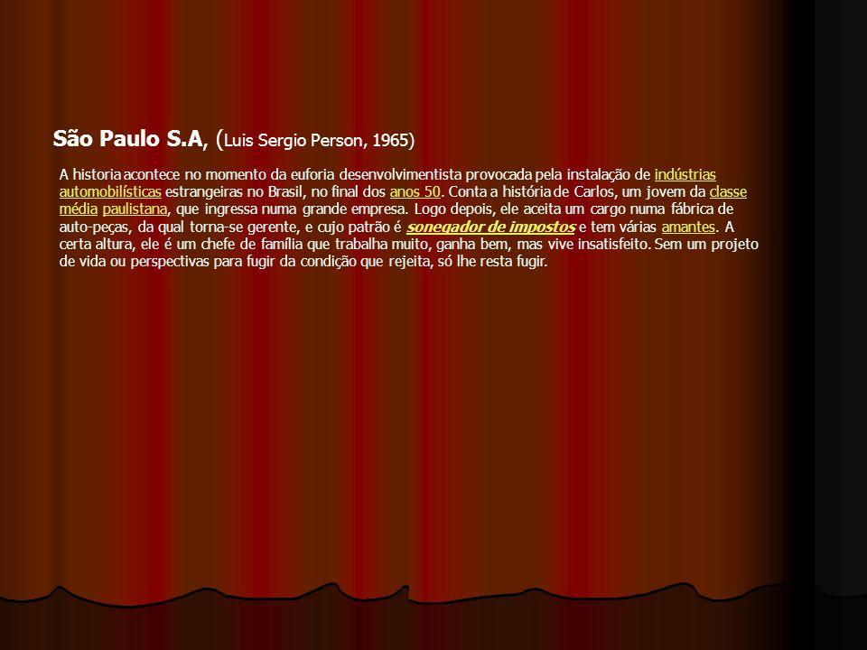 São Paulo S.A, (Luis Sergio Person, 1965)