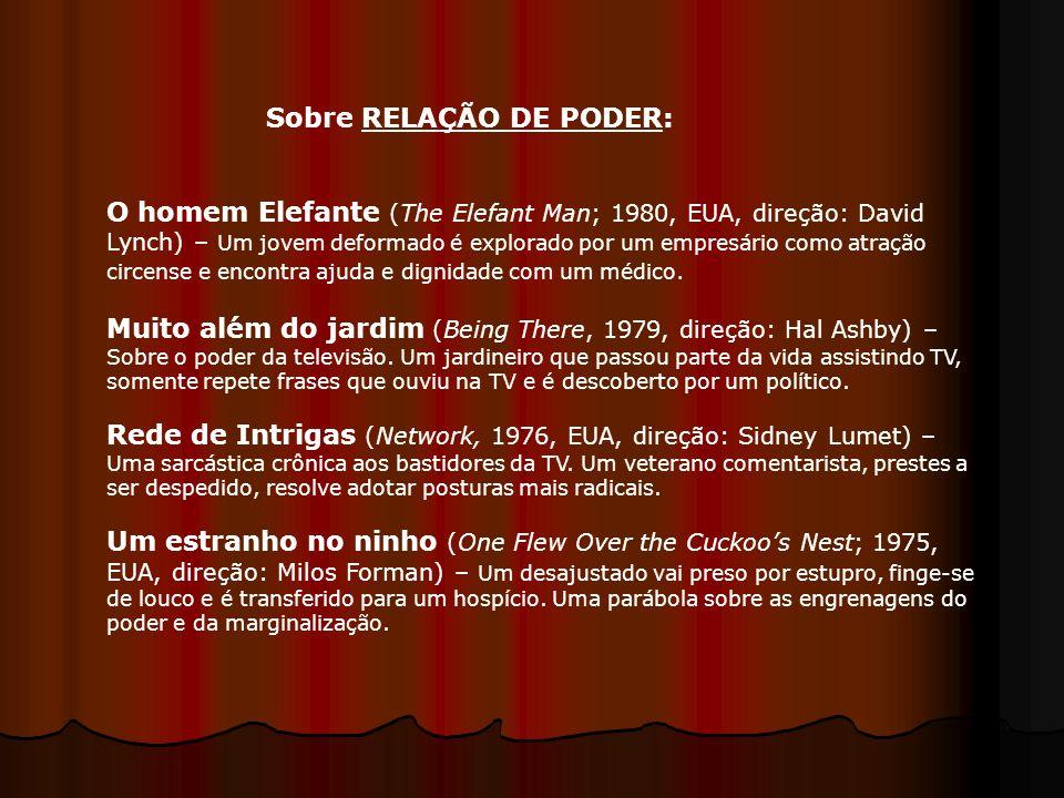 Sobre RELAÇÃO DE PODER: