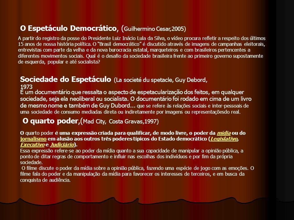 O Espetáculo Democrático, (Guilhermino Cesar,2005)