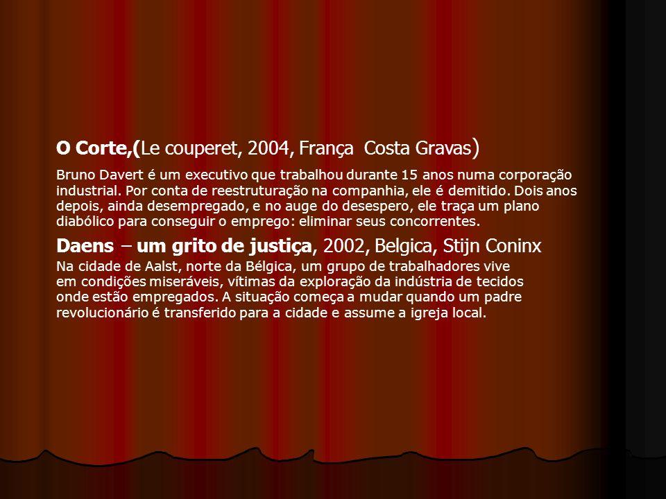 O Corte,(Le couperet, 2004, França Costa Gravas)