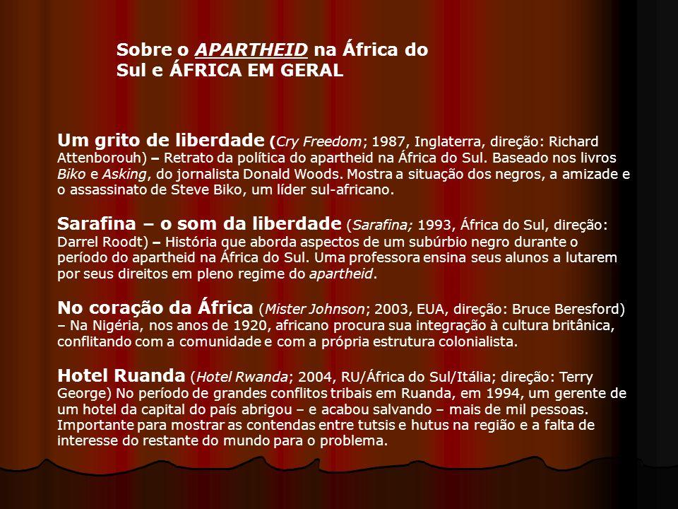 Sobre o APARTHEID na África do Sul e ÁFRICA EM GERAL