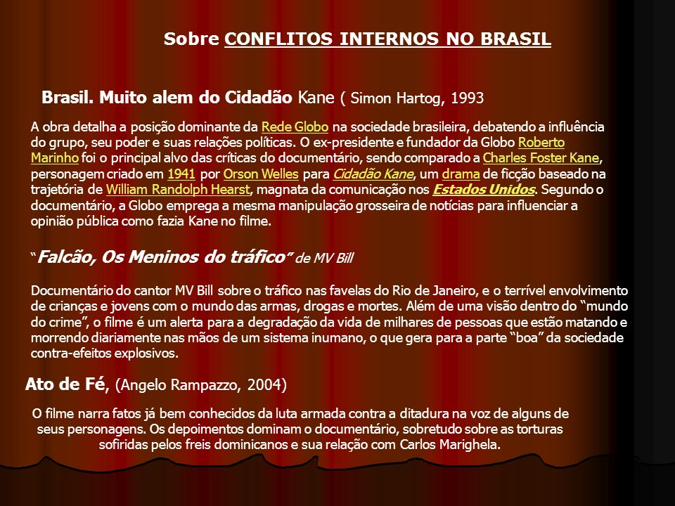Sobre CONFLITOS INTERNOS NO BRASIL