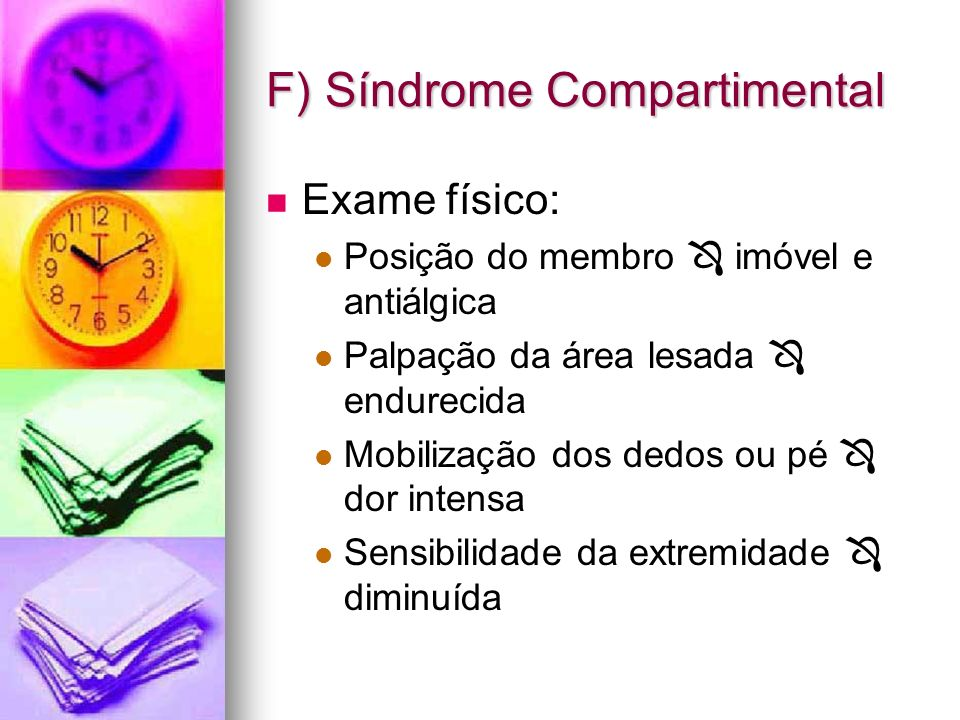 F) Síndrome Compartimental
