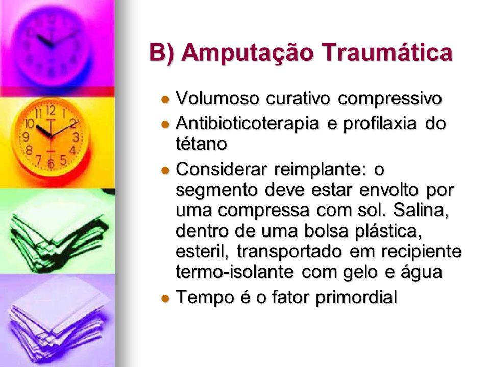 B) Amputação Traumática