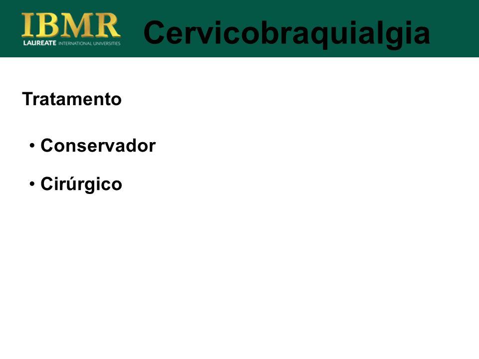 Cervicobraquialgia Tratamento Conservador Cirúrgico
