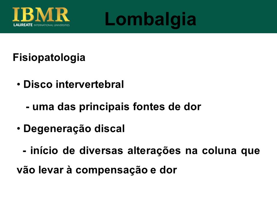 Lombalgia Fisiopatologia Disco intervertebral