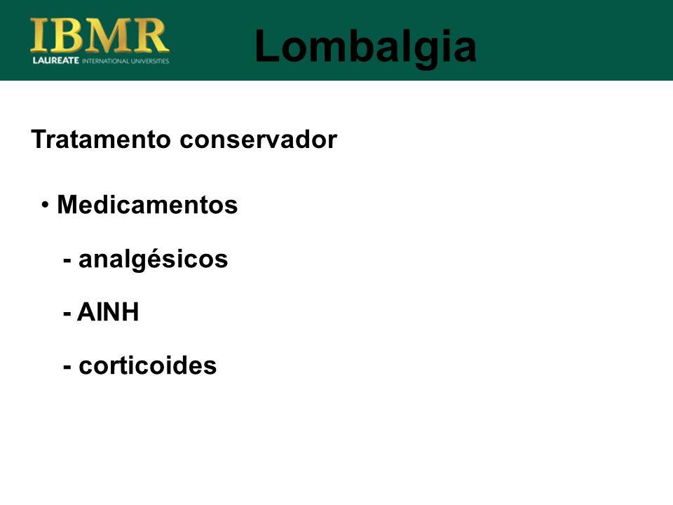 Lombalgia Tratamento conservador Medicamentos - analgésicos - AINH