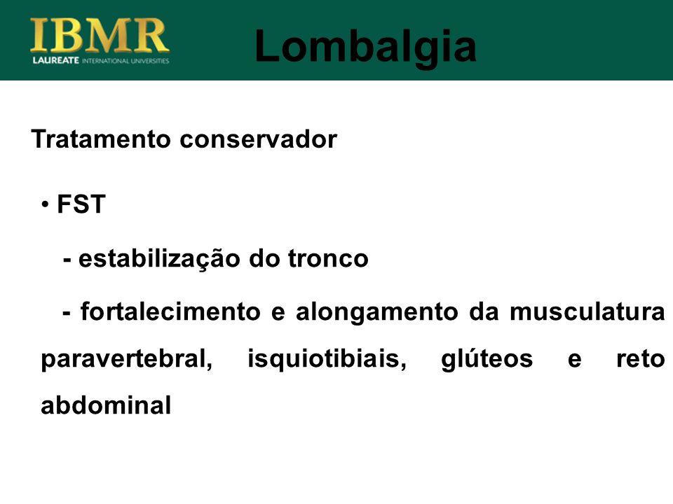 Lombalgia Tratamento conservador FST - estabilização do tronco