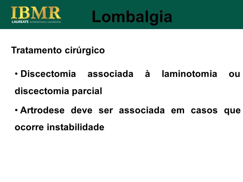 Lombalgia Tratamento cirúrgico