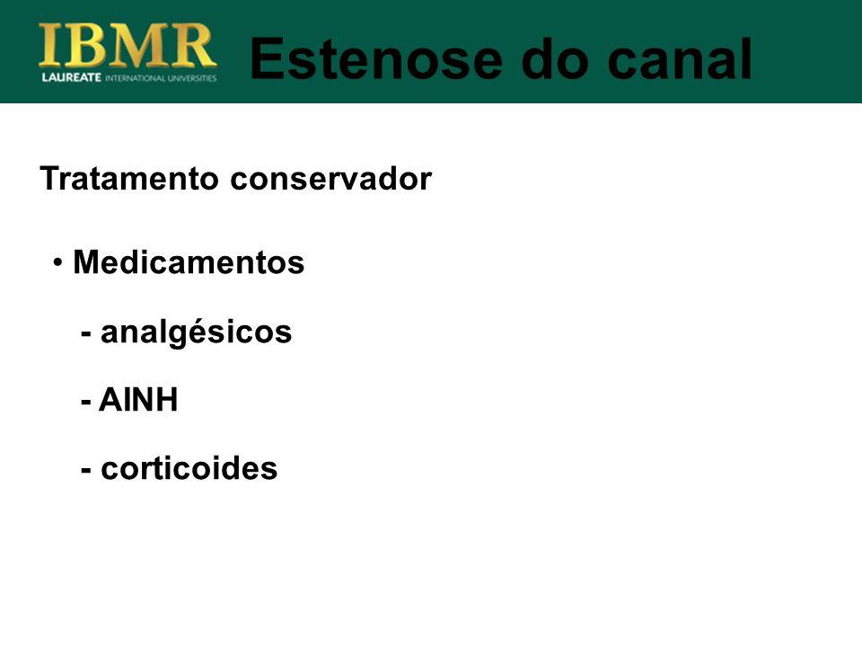 Estenose do canal Tratamento conservador Medicamentos - analgésicos