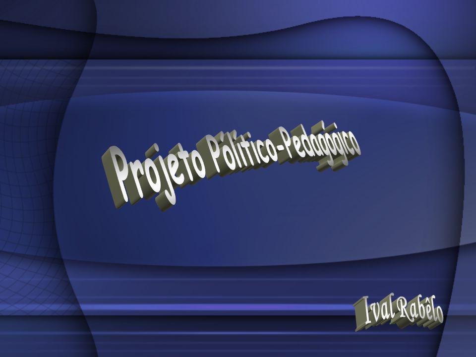 Projeto Pólítico-Pedagógico