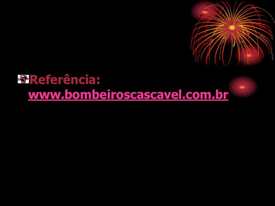 Referência: www.bombeiroscascavel.com.br