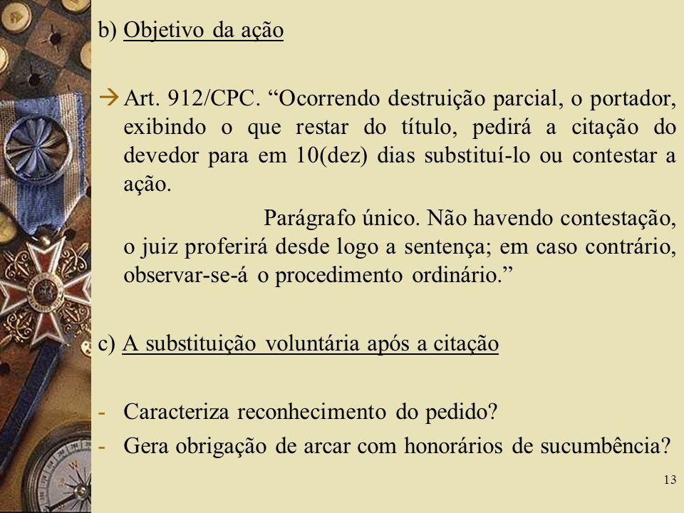 b) Objetivo da ação