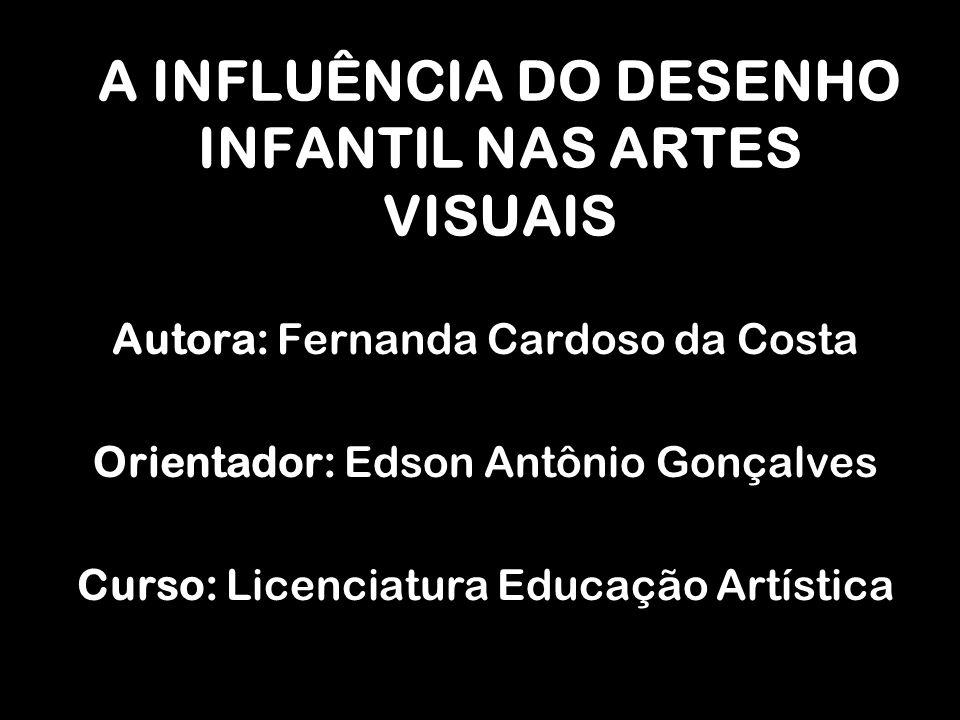 A INFLUÊNCIA DO DESENHO INFANTIL NAS ARTES VISUAIS