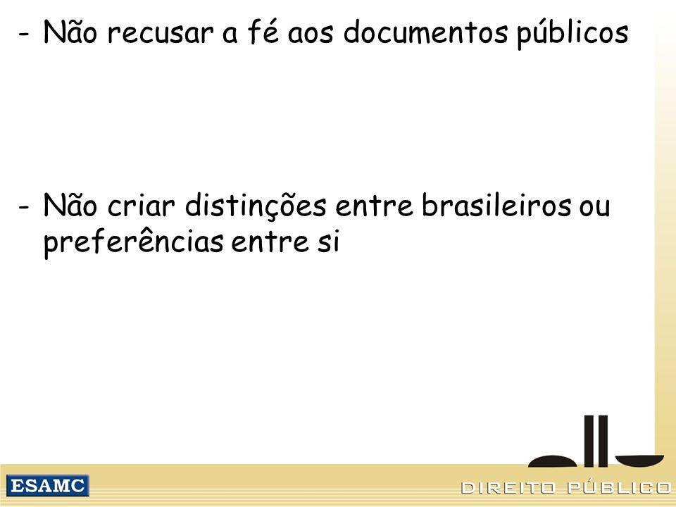 Não recusar a fé aos documentos públicos