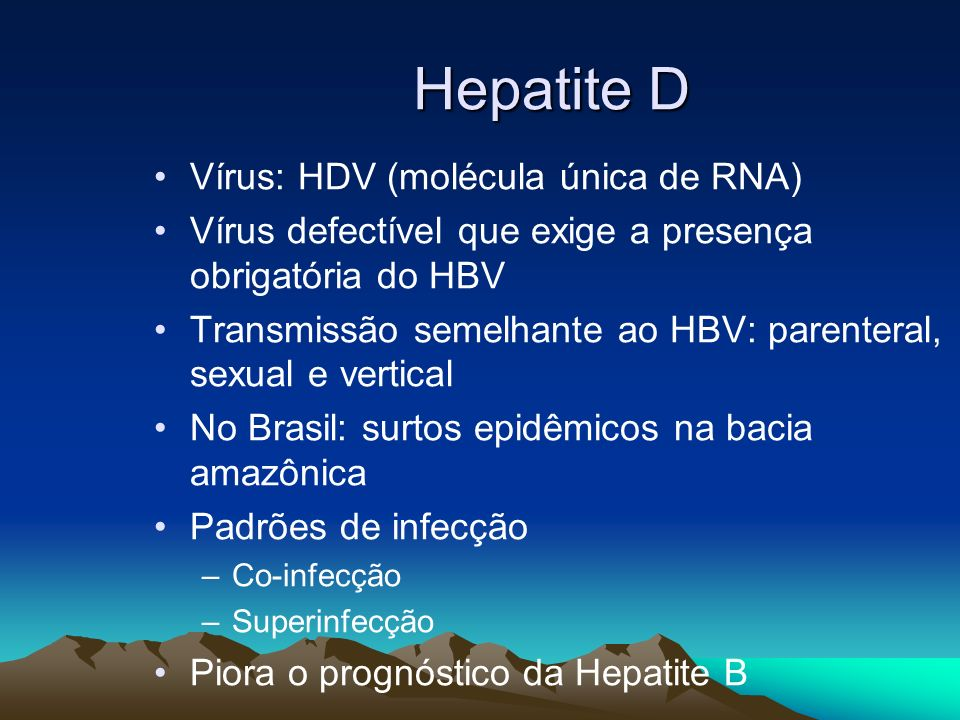 Hepatite D Vírus: HDV (molécula única de RNA)