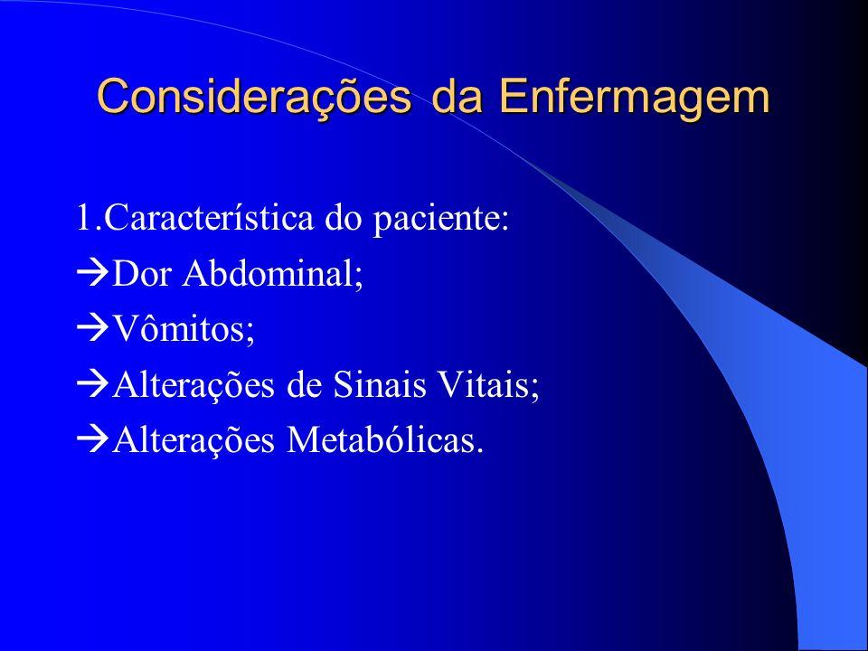 Considerações da Enfermagem