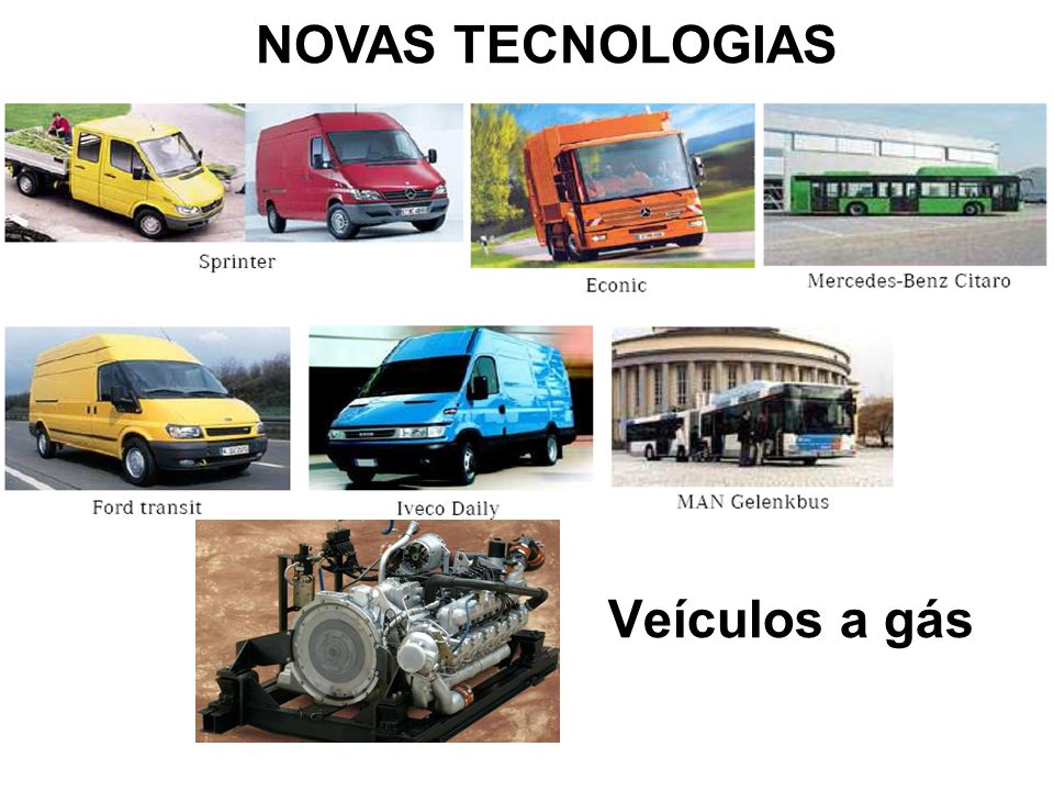 NOVAS TECNOLOGIAS Veículos a gás