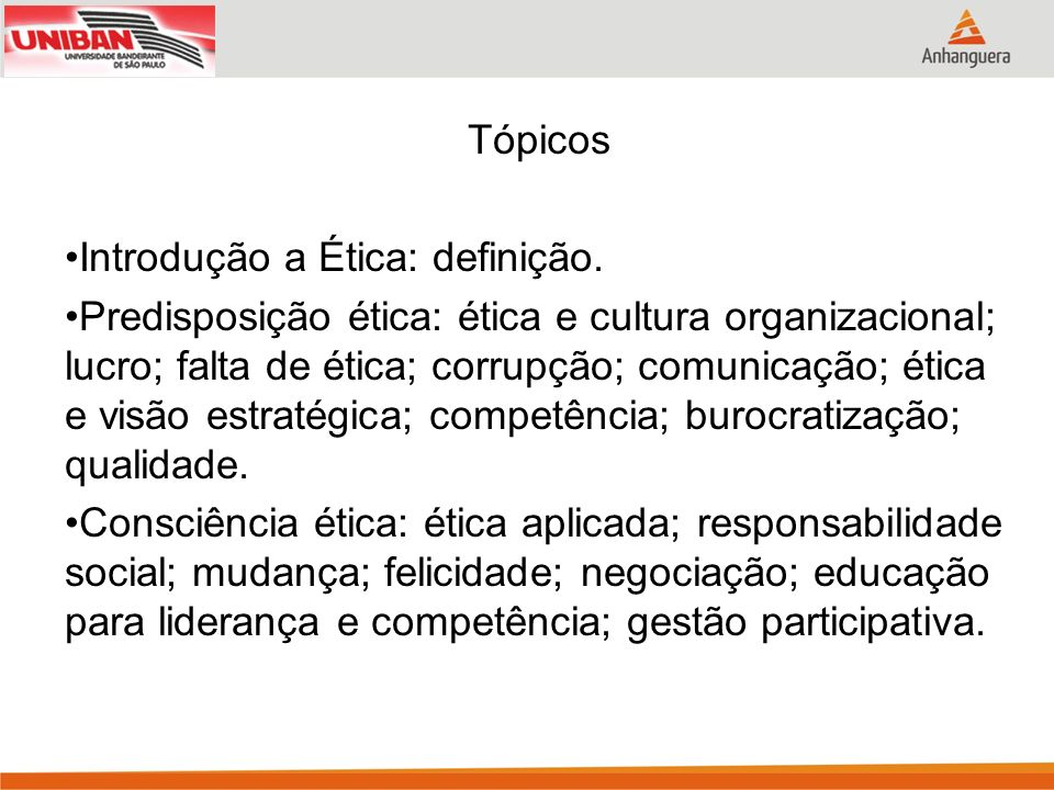 Tópicos Introdução a Ética: definição.