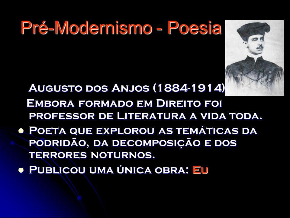 Pré-Modernismo - Poesia