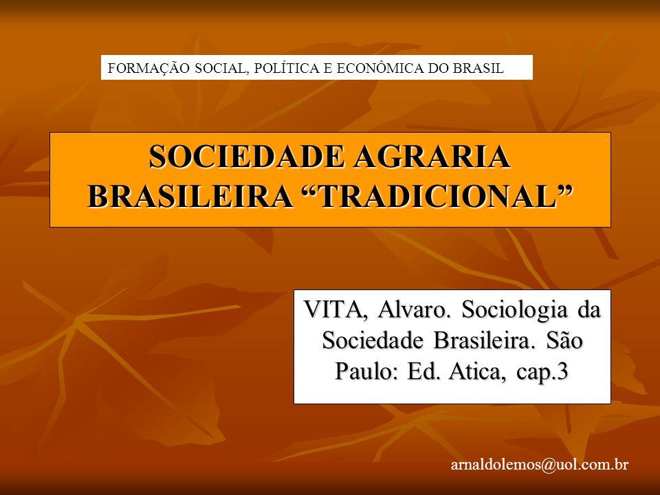 SOCIEDADE AGRARIA BRASILEIRA TRADICIONAL