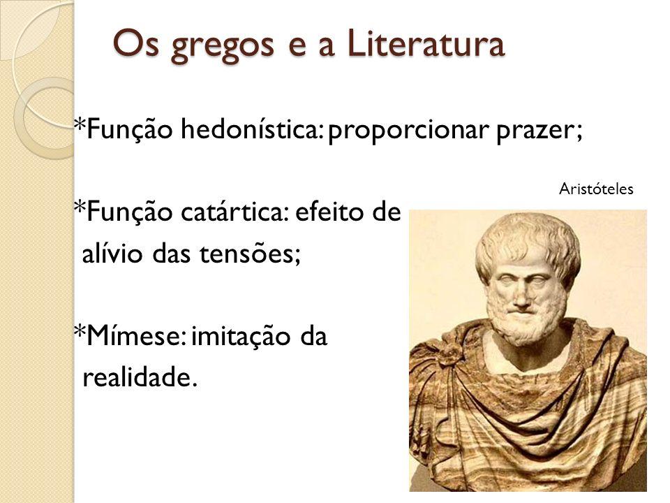 Os gregos e a Literatura