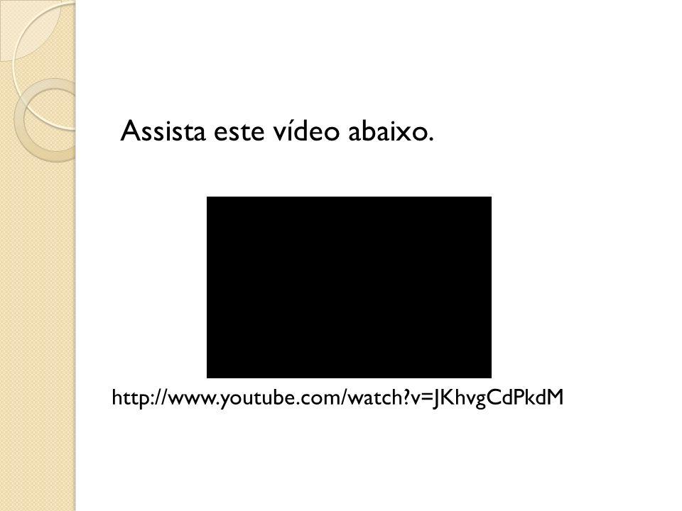 Assista este vídeo abaixo.