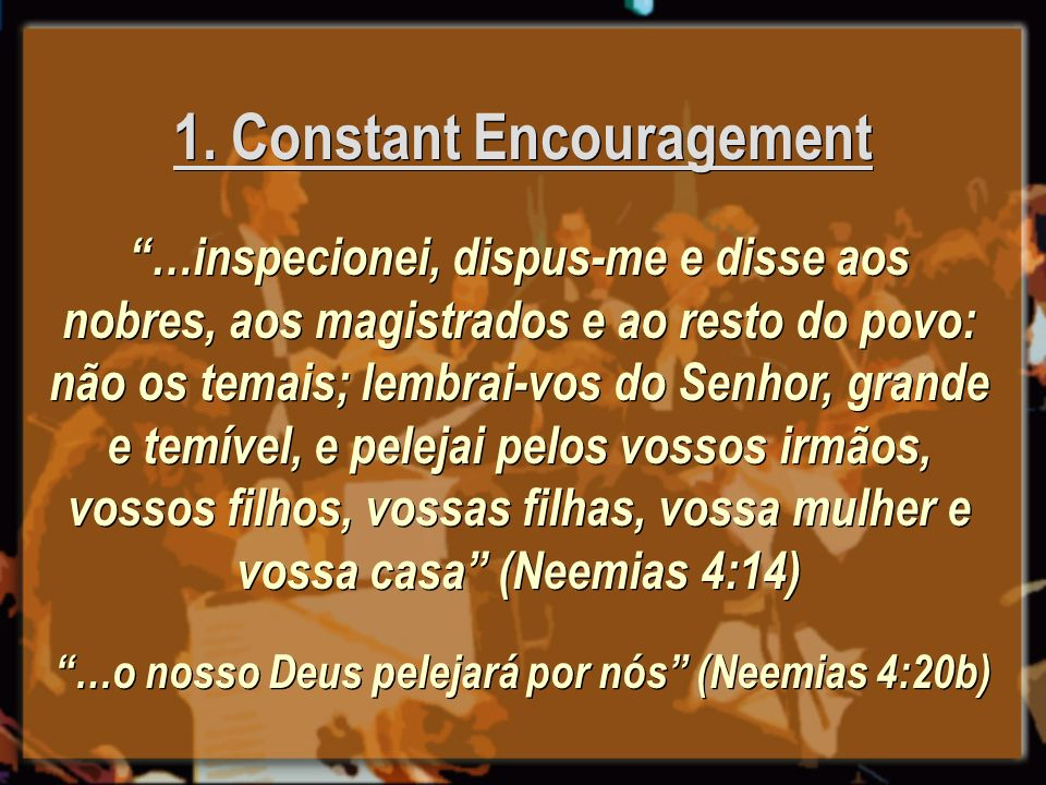 1. Constant Encouragement