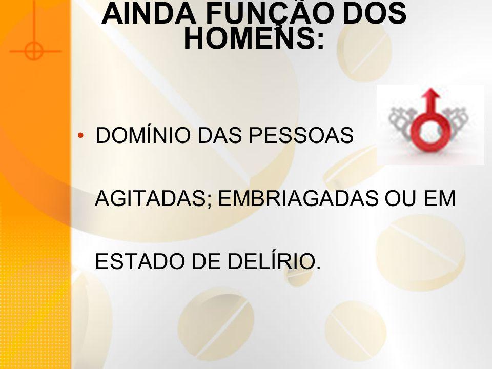 AINDA FUNÇÃO DOS HOMENS: