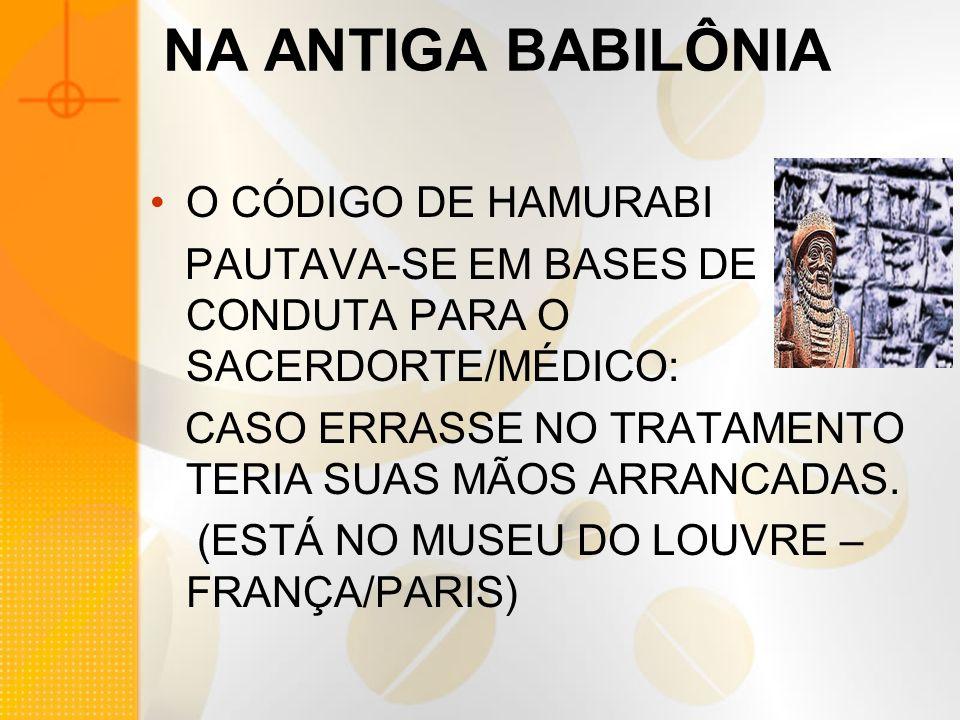 NA ANTIGA BABILÔNIA O CÓDIGO DE HAMURABI