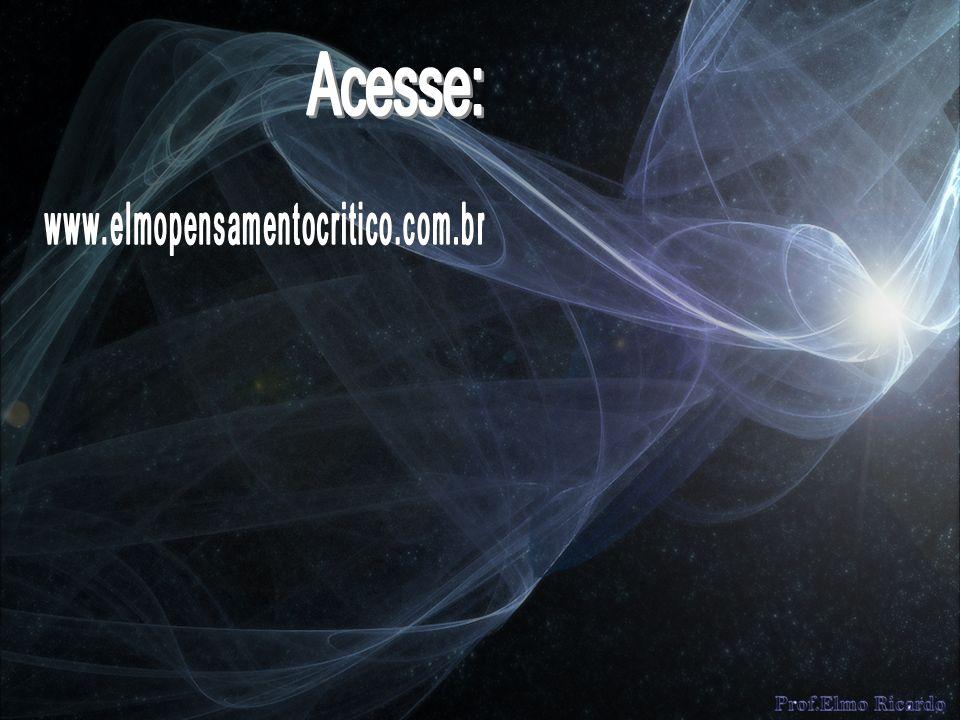 Acesse: www.elmopensamentocritico.com.br