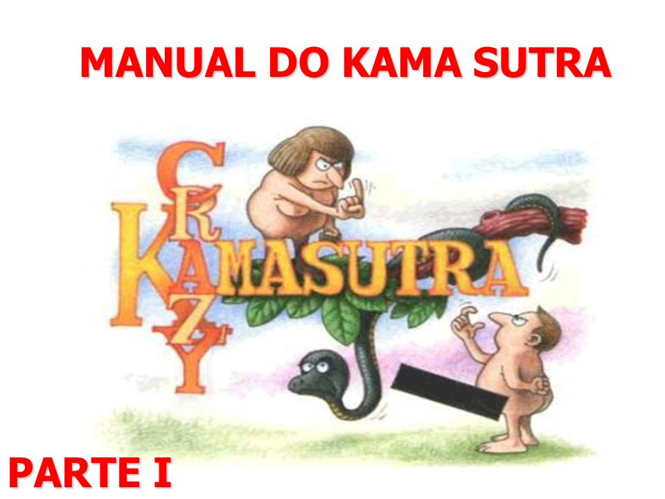MANUAL DO KAMA SUTRA PARTE I
