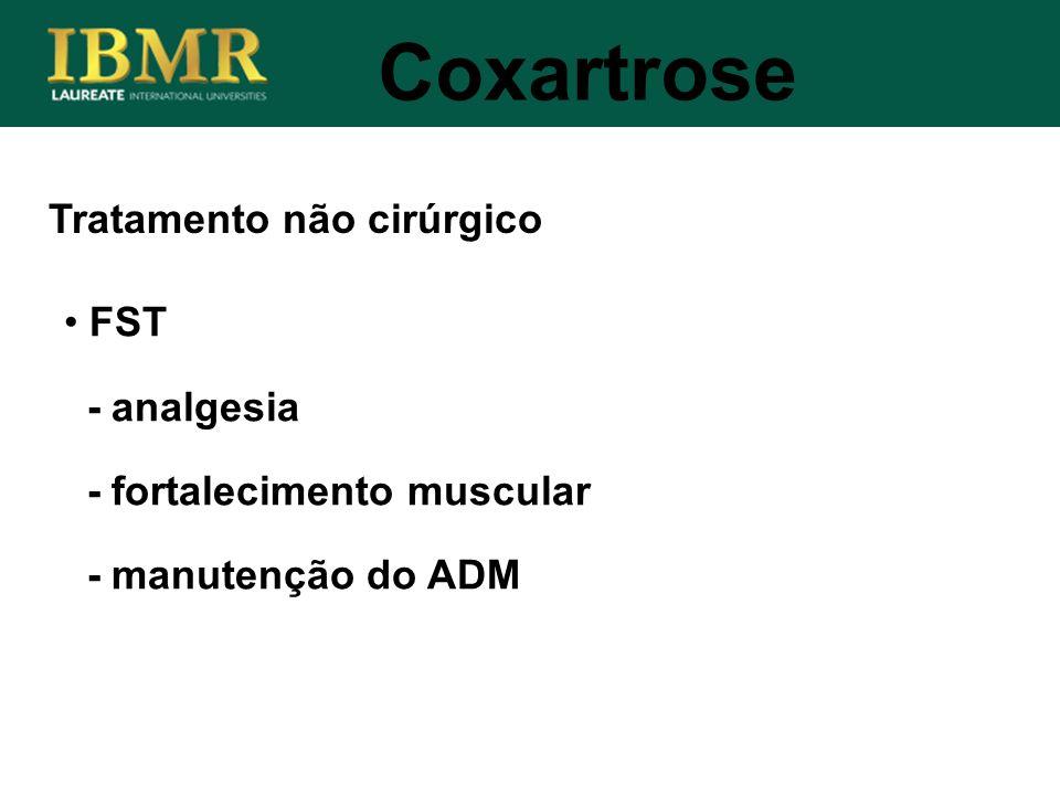 Coxartrose Tratamento não cirúrgico FST - analgesia