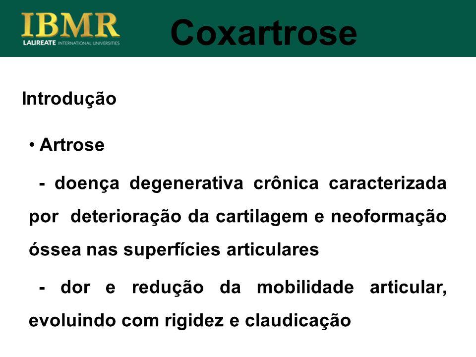 Coxartrose Introdução Artrose