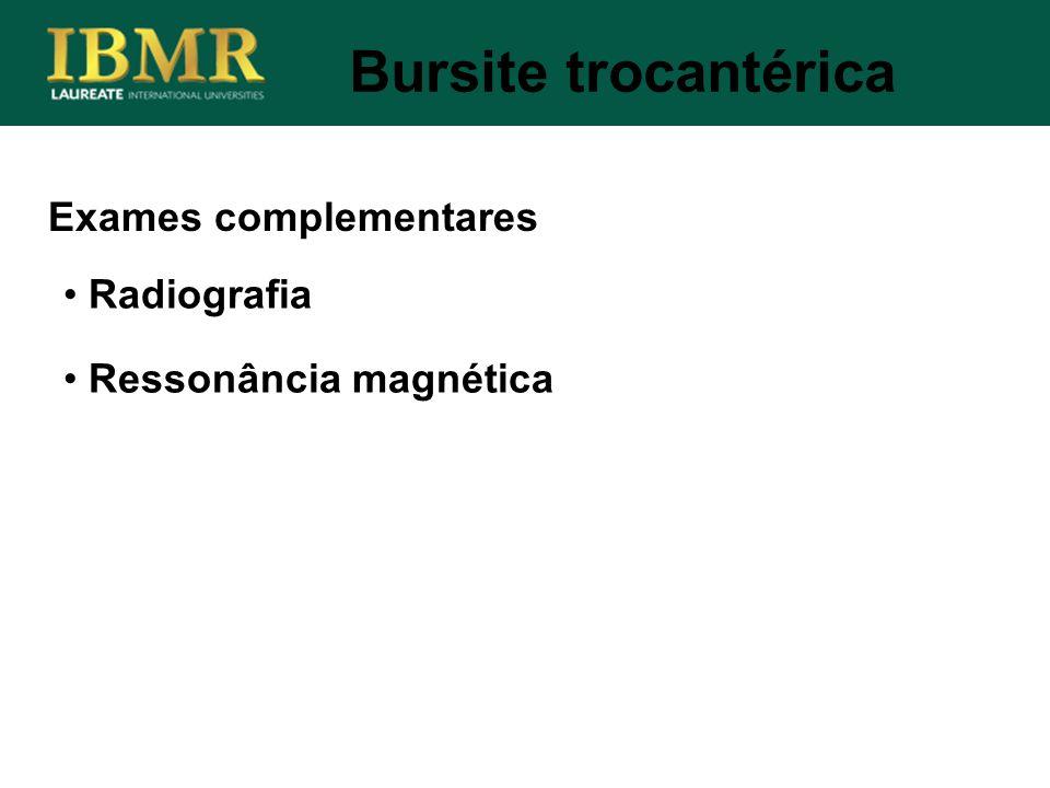 Bursite trocantérica Exames complementares Radiografia