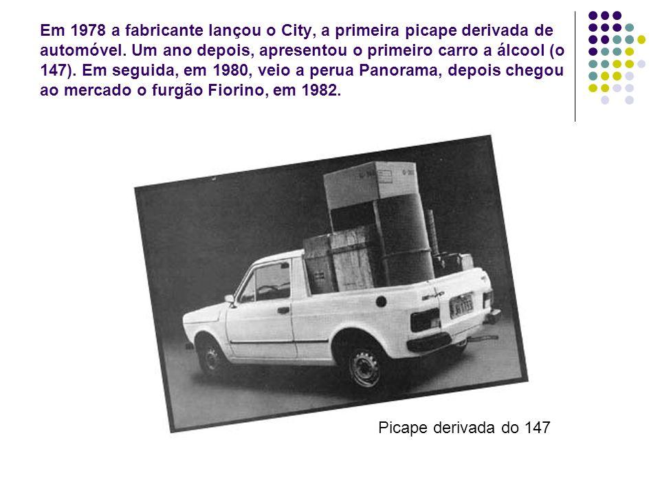 Em 1978 a fabricante lançou o City, a primeira picape derivada de automóvel. Um ano depois, apresentou o primeiro carro a álcool (o 147). Em seguida, em 1980, veio a perua Panorama, depois chegou ao mercado o furgão Fiorino, em 1982.
