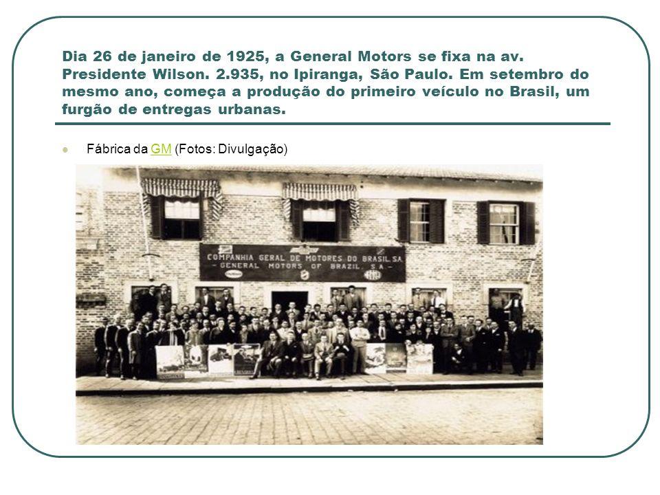 Dia 26 de janeiro de 1925, a General Motors se fixa na av