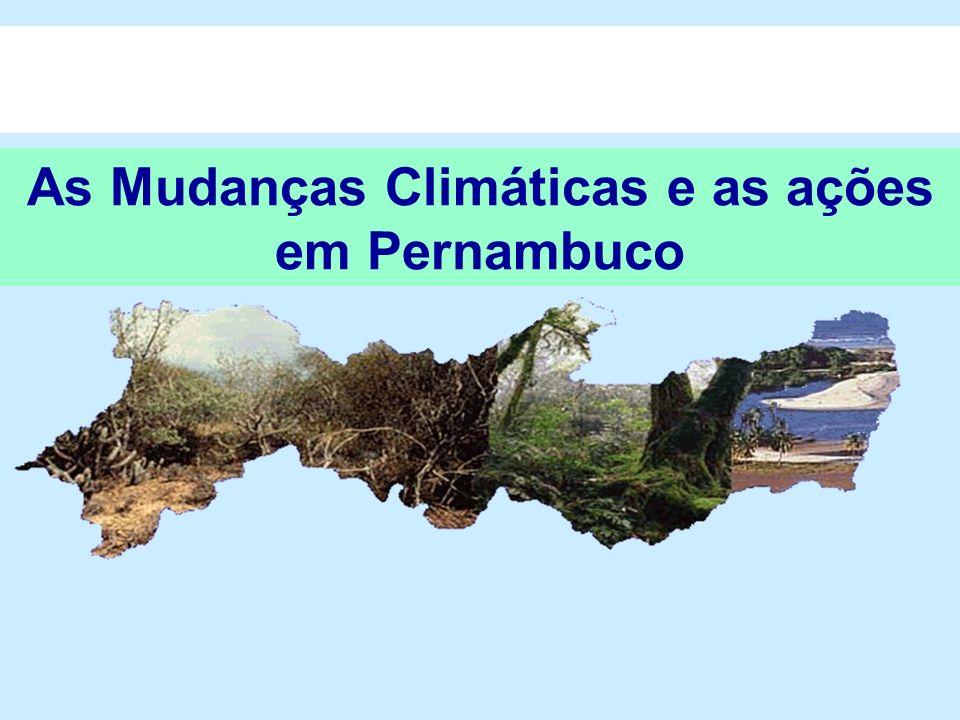 As Mudanças Climáticas e as ações em Pernambuco