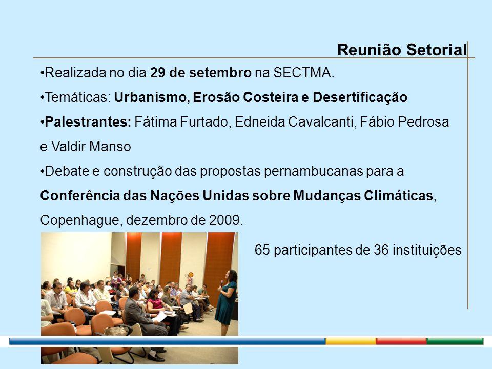 Reunião Setorial Realizada no dia 29 de setembro na SECTMA.