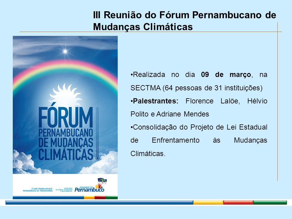 III Reunião do Fórum Pernambucano de Mudanças Climáticas