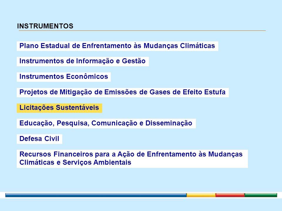 INSTRUMENTOSPlano Estadual de Enfrentamento às Mudanças Climáticas. Instrumentos de Informação e Gestão.