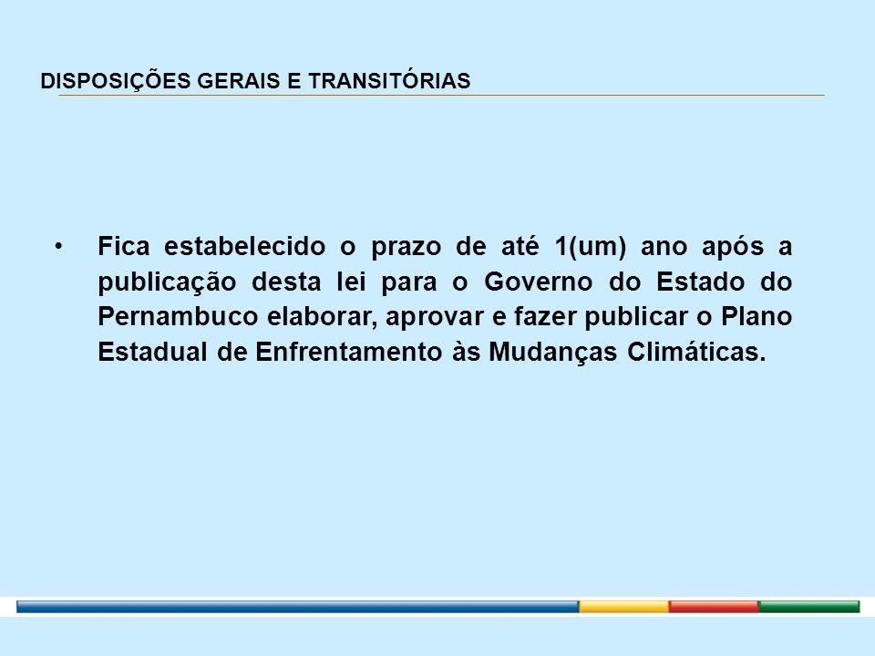 DISPOSIÇÕES GERAIS E TRANSITÓRIAS