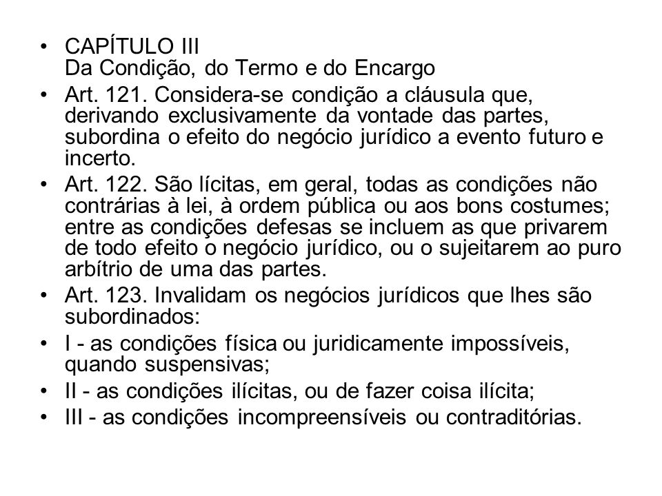 CAPÍTULO III Da Condição, do Termo e do Encargo