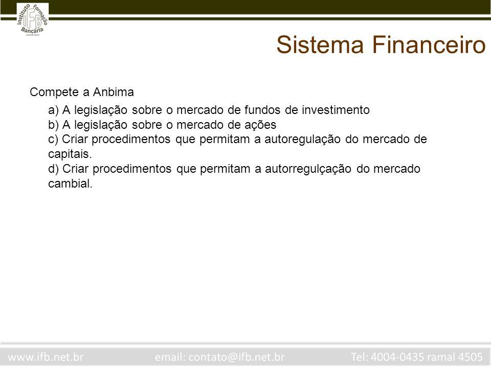 Sistema Financeiro Compete a Anbima